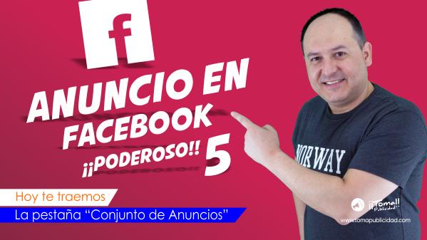 Cómo crear un anuncio en Facebook ¡¡PODEROSO!! Quinta parte.