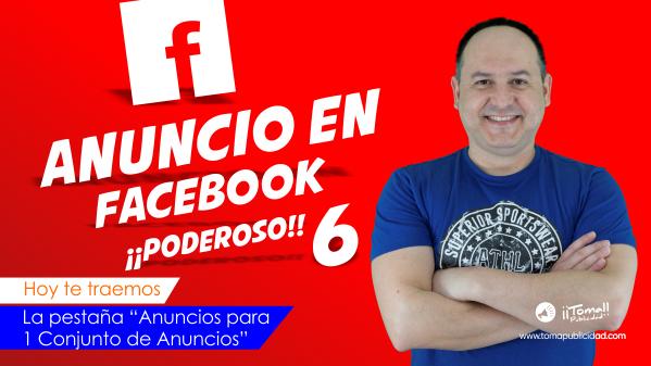 Cómo crear un anuncio en Facebook ¡¡PODEROSO!!sexta parte.