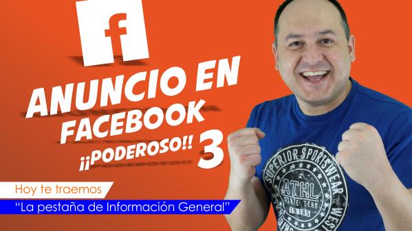 Cómo crear un anuncio en Facebook ¡¡PODEROSO!! Tercera parte.